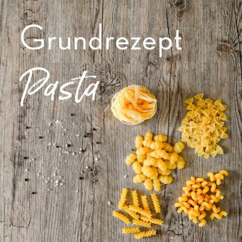 Grundrezept Pasta